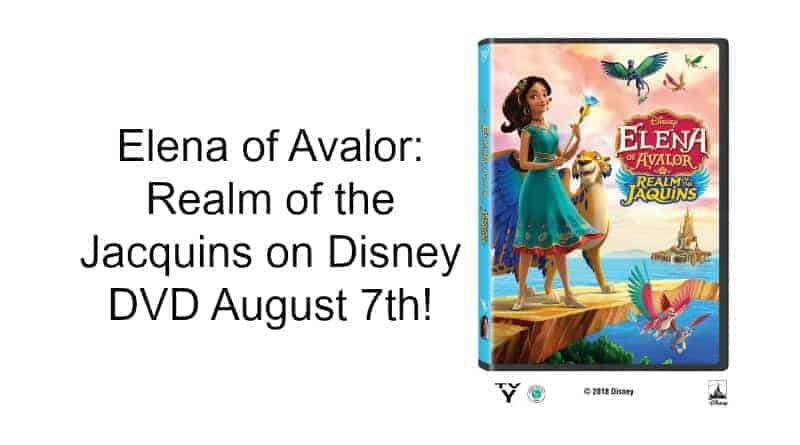 Elena of Avalor: Realm of the Jacquins on Disney DVD August 7th!