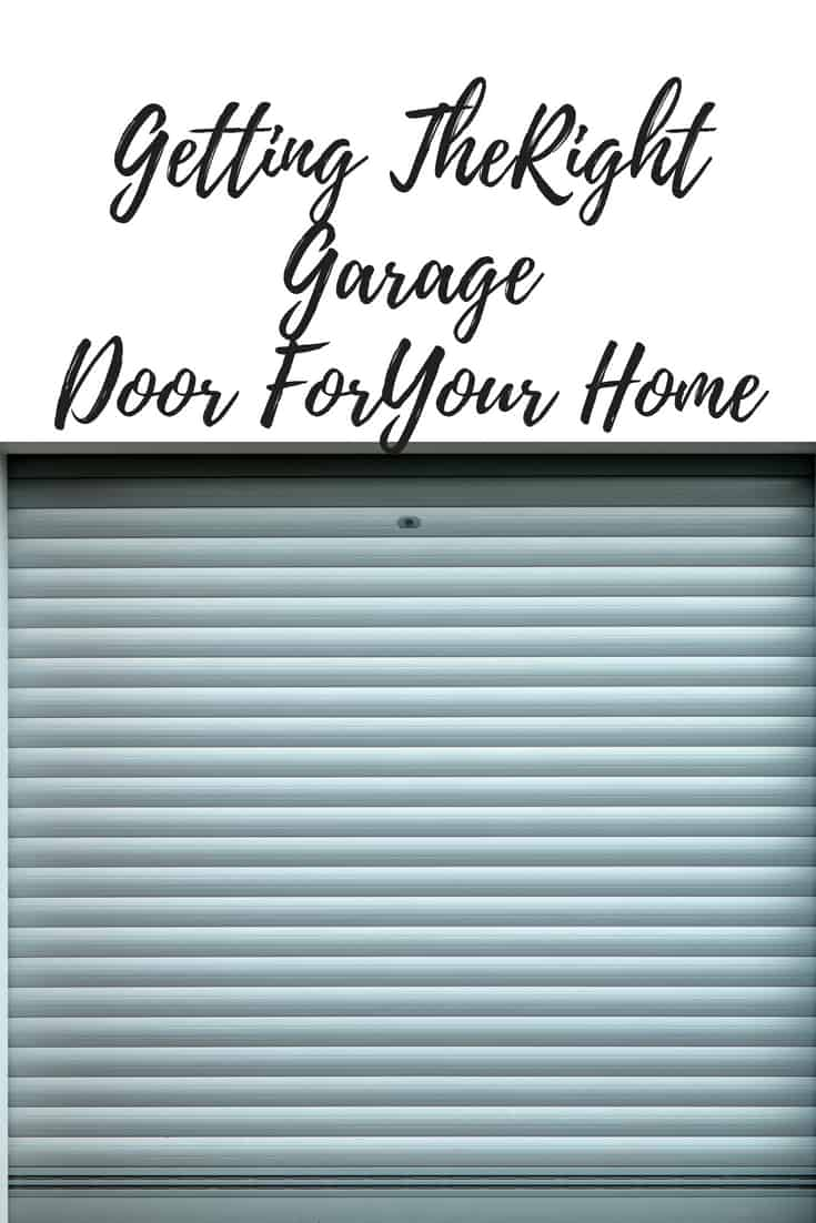 Getting TheRight Garage Door ForYour Home