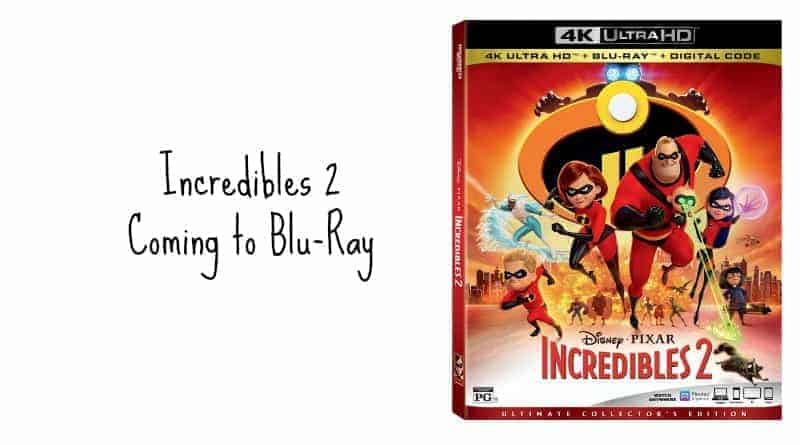 Incredibles 2 Coming to Blu-Ray