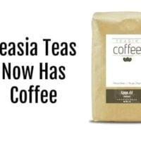 Teasia Teas Now Has Coffee