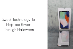 Sweet Technology To Help You Power Through Halloween