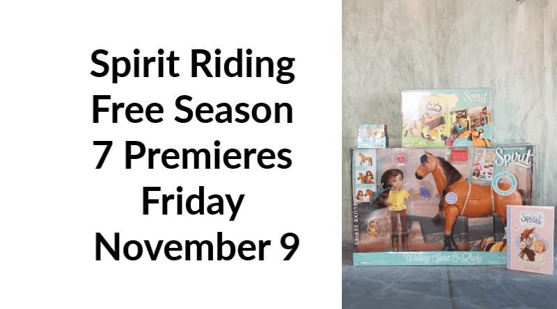Spirit Riding Free Season 7 Premieres Friday November 9