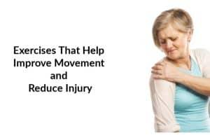 Exercises That Help Improve Movement and Reduce Injury-3