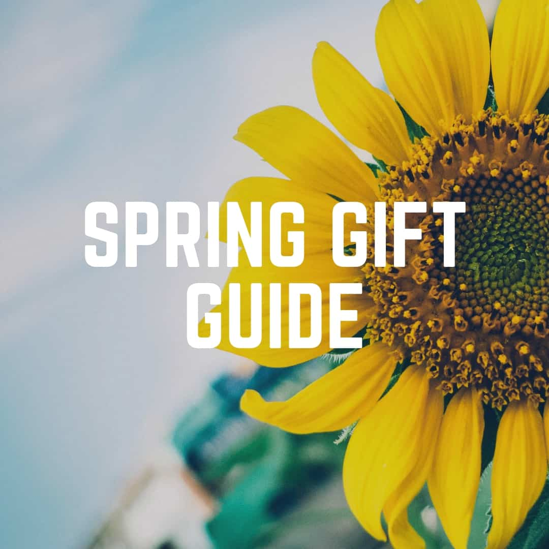Spring Gift Guide