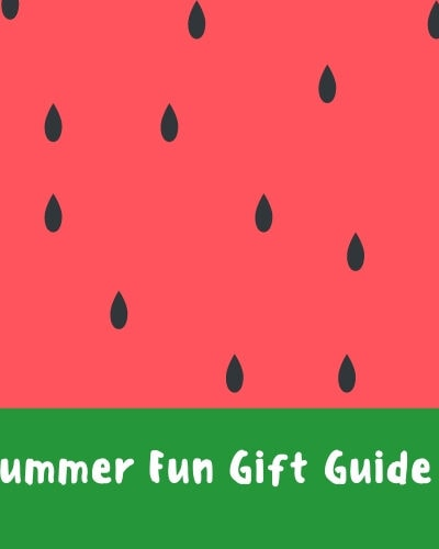 Summer Fun Gift Guide