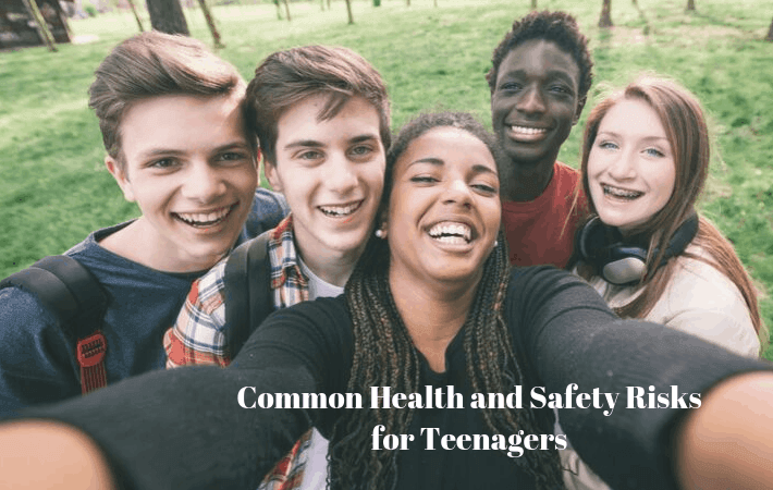 Common Health and Safety Risks for Teenagers