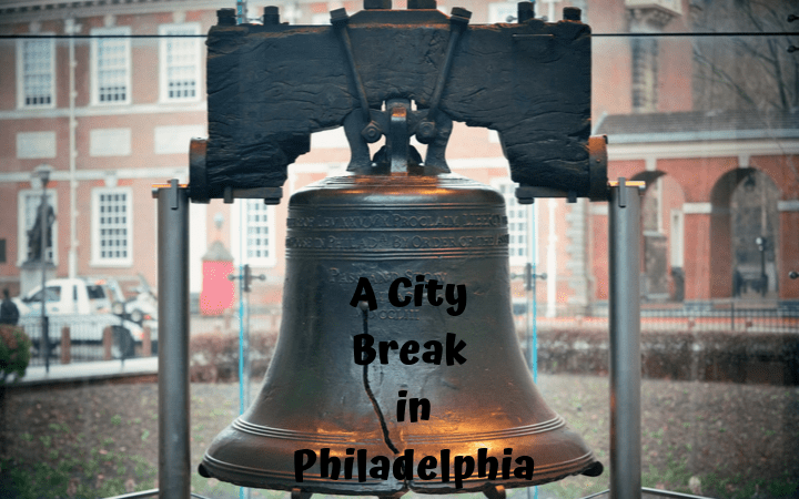 A City Break in Philadelphia