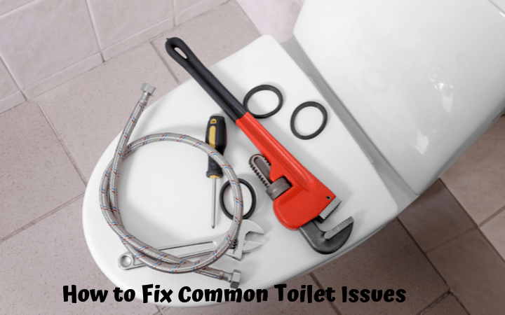 How to Fix Common Toilet Issues