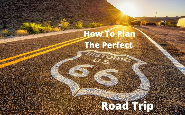 How To Plan The Perfect Route 66 Road Trip