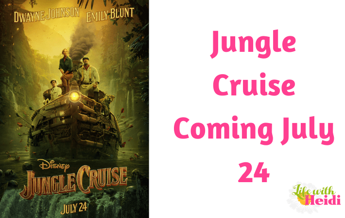 Jungle Cruise Coming July 24
