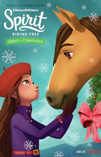 DreamWorks Spirit Riding Free: Spirit of Christmas Gallops on to Netflix Today!
